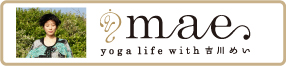 mae yoga life with 吉川めい
